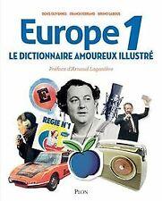 Dictionnaire amoureux illustré d'Europe 1 de FERRAND,...   Livre   état très bon
