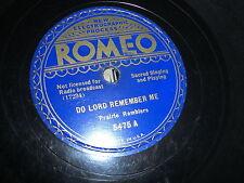 PRAIRIE RAMBLERS ROMEO 78 RPM RECORD 5475 GOSPEL DO LORD REMEMBER ME