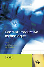 CONTENT PRODUCTION TECHNOLOGIES., Hasegawa, Fumio and Haruo HIki (edit)., Used;