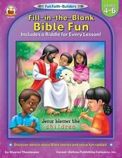 Fun Faith-Builders: Fill-in-the-Blank Bible Fun : Includes a Riddle for Every Le