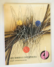 ARTE MODERNA E CONTEMPORANEA GALLERIA PACE CATALOGO ASTA N. 84 28 MAGGIO 2009