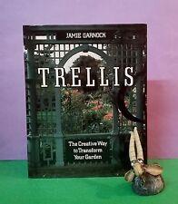 J Garnock: Trellis: The Creative Way To Transform Your Garden/DIY/gardens/HBDJ