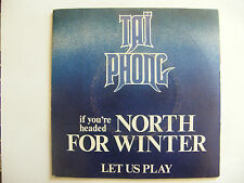 """SP TAI PHONG  """"(If you're headed) north for winter"""" WB Records 16 692 Fr (1975)"""