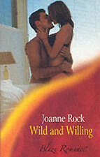Wild and Willing (Mills & Boon Blaze), 0263836185, Very Good Book