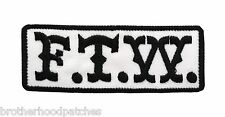 New F.T.W. embroidered PATCH white background