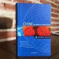 Cina Di Beijing Con Hong Kong Guide Blu Hachette 2006