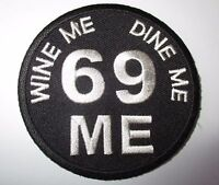 Wine Me Dine Me....... Patch Sew/Iron Men's shed Rider biker Motorcycle Vest