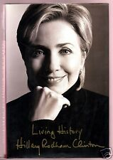 LIVING HISTORY- HILLARY RODHAM CLINTON SIGNED HB 1ST-UNREAD-VERY GOOD CONDITION