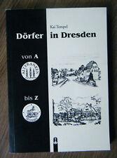 Kai Tempel Dörfer in Dresden von A-Z Ortsteile Geschichte Sachsen illustriert