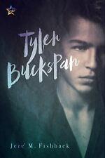 Tyler Buckspan by Jere' M. Fishback (2017, Paperback)