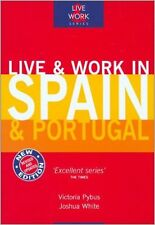 Live & Work in Spain & Portugal (Live & Work) - FREE DELIVERY FROM AUSTRALIA
