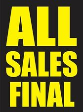 """ALL SALES FINAL 18""""x24"""" STORE BUSINESS RETAIL PROMOTION SIGNS"""