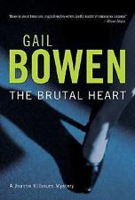 Gail Bowen~THE BRUTAL HEART~SIGNED 1ST/DJ~NICE COPY