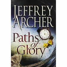 Paths Of Glory By Jeffrey Archer. 9781509808403