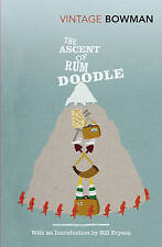 The Ascent Of Rum Doodle (Vintage Classics), Good Condition Book, Bowman, W E, I