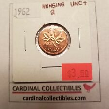 1962 Canadian 1 Cent HANGING 2 in UNCIRCULATED+ (UNC+) Condition