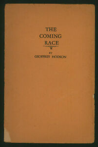 1940's? ~Geoffrey Hodson ~The Coming Race ~Self-published ~Rare