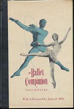 THE BALLET COMPANION OLGA MAYNARD SIGNED AUTOGRAPH VTG DANCING AGNES DE MILLE 57