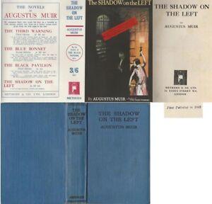 Augustus Muir  THE SHADOW ON THE LEFT  1st w/fdj 1928 Methuen murder mystery