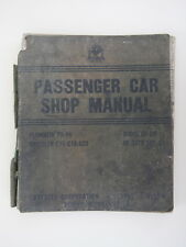 Passenger Car Shop Manual Plymouth P5-6 Chrysler C18-20 Dodge D8-9 De Soto A62