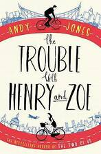 The Trouble with Henry and Zoe, Jones, Andy, Good Book