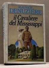 IL CAVALIERE DEL MISSISSIPPI - M.Denuzière [libro]