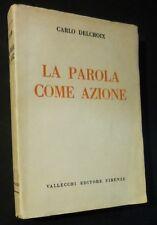 C. DELCROIX - LA PAROLA COME AZIONE - 1936