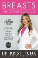 Breasts: The Owner's Manual by Kristi Funk (author)