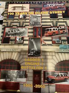 New York City Fire Department  100 years on Duane Street 1905 to 2005
