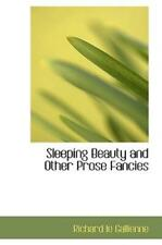 Sleeping Beauty And Other Prose Fancies