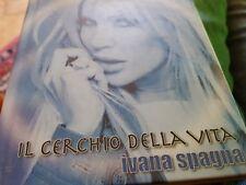 Ivana Spagna il cerchio della vita box cd + book universal