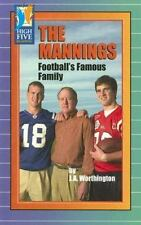 The Mannings: Football's Famous Family (High Five Reading) by Worthington, J. A