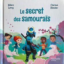 Le secret des samouraïs. Collection: Le club des Aventuriers de l'Histoire.