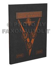 1930 1931 LaSalle and Cadillac Shop Manual V8 V12 V16 Repair Service Book 30 31