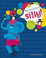 *NEW* - The Big Book of Silly by Little Bee Books