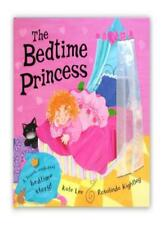 The Bedtime Princess,Kate Lee, Rosalinda Kightley