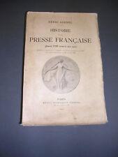Journalisme Presse Avenel Histoire de la presse française depuis 1789 Ed. 1900