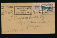 CEYLON WW2 1941 SLOGAN MACHINE LESS PAPER SAVES SHIPPING SPACE KG5 KG6..SCOTLAND