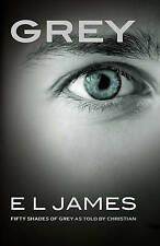 Grey: Fifty Shades of Grey by Christian E. L. James by E. L. James (Paperback, 2