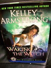 Kelley Armstrong Waking the Witch hardcover DJ 1st edition otherworld