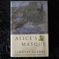 Alice's Masque By Lindsay Clarke 1st Edition Hardcover FREE POST
