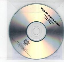 (DS275) Two Wounded Birds, If Only We Remain - 2012 DJ CD