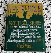 The 19th Hole by Carol Mann SIGNED 1st Ed Golf Stories Gerald Ford, Bob Hope HC