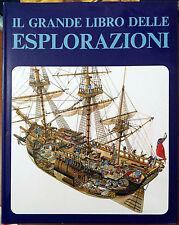 Eric Newby (a cura di), Il Grande Libro delle Esplorazioni, Ed. Vallardi, 1976