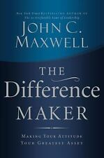 The Difference Maker - John C. Maxwell, New Paperback Book