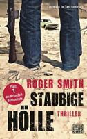 Staubige Hölle von Roger Smith 2012, Taschenbuch  ++Ungelesen++
