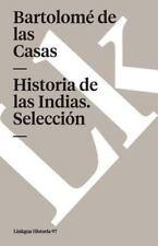 Historia de las Indias (Seleccion) (Paperback or Softback)
