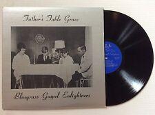 "BLUEGRASS GOSPEL ENLIGHTNERS ""Father's Table Grace"" vinyl LP"