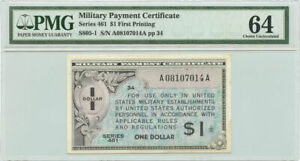 Military Payment Certificate Series 461 $1 First Printing PMG Choice UNC 64