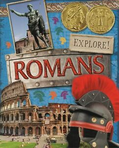 EXPLORE ROMANS, Jane Bingham – Key Stage 2 History Textbook